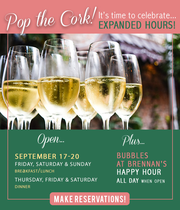 Brennan's Popping Up Again Sept 17-20.  Click for details and to make reservations.